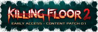 KF2 Update EarlyAccessContentPatch01.png